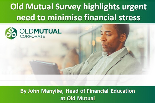 Old Mutual Survey highlights urgent need to minimise financial stress