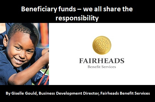 Beneficiary funds – we all share the responsibility