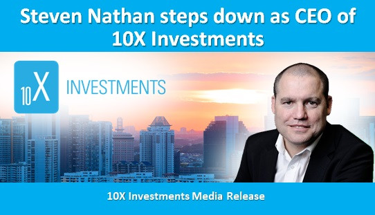 Steven Nathan steps down as CEO of 10X Investments