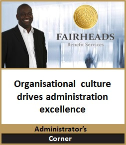 Organisational culture drives administration excellence