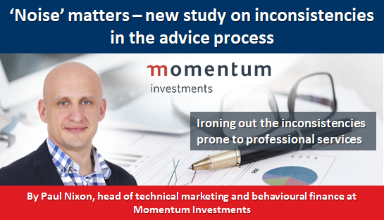 'Noise' matters – new study on inconsistencies in the advice process
