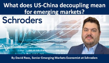 What does US-China decoupling mean for emerging markets?