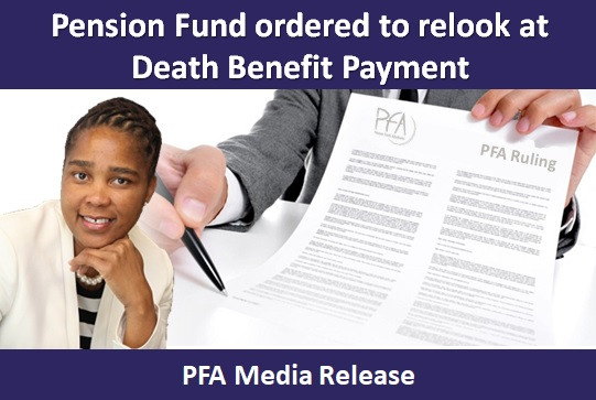 Pension Fund ordered to relook at Death Benefit Payment