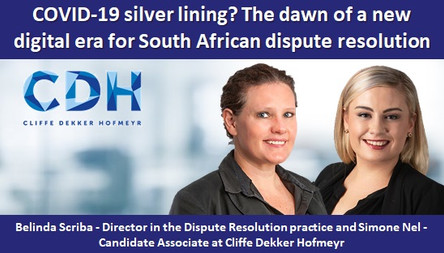COVID-19 silver lining? The dawn of a new digital era for South African dispute resolution