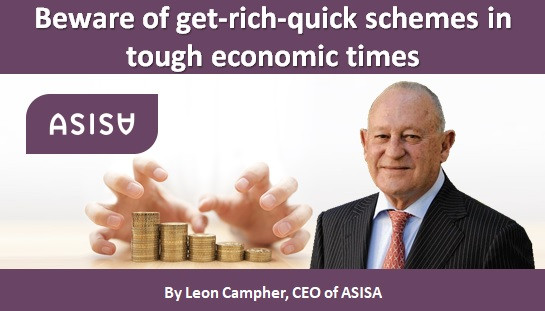Beware of get-rich-quick schemes in tough economic times