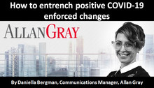 How to entrench positive COVID-19 enforced changes