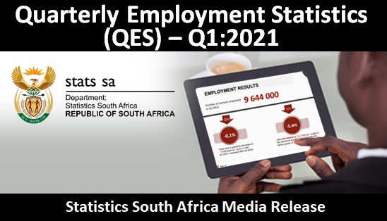 Quarterly Employment Statistics (QES) – Q1:2021