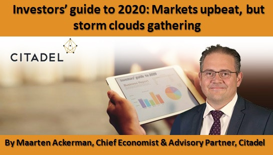 Investors' guide to 2020: Markets upbeat, but storm clouds gathering