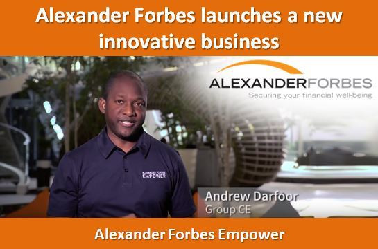 Alexander Forbes launches a new innovative business, Alexander Forbes Empower