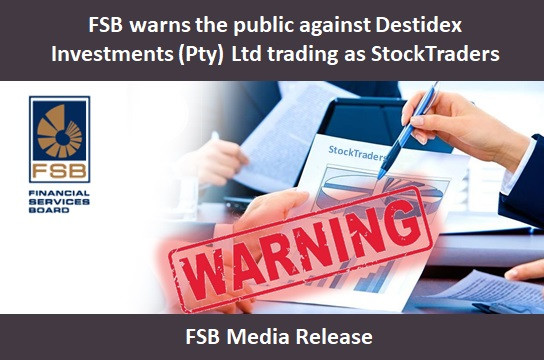 FSB warns the public against Destidex Investments (Pty) Ltd trading as StockTraders