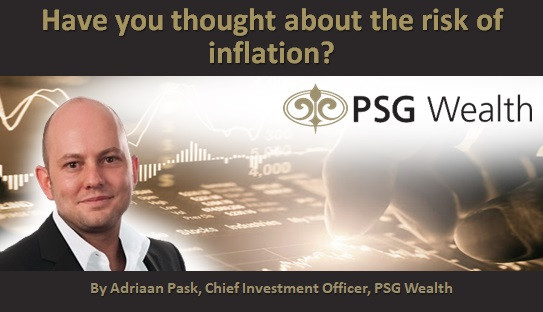 Have you thought about the risk of inflation?