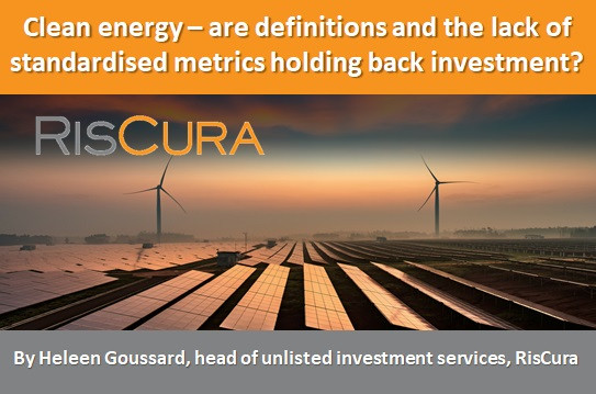 Clean energy – are definitions and the lack of standardised metrics holding back investment?