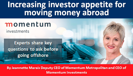 Increasing investor appetite for moving money abroad