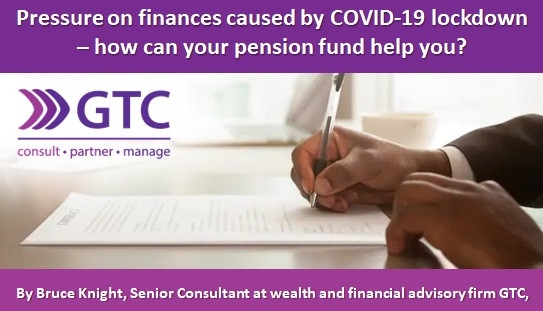 Pressure on finances caused by COVID-19 lockdown – how can your pension fund help you?