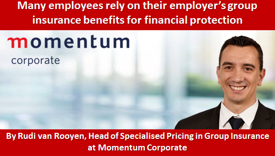 Many employees rely on their employer's group insurance benefits for financial protection