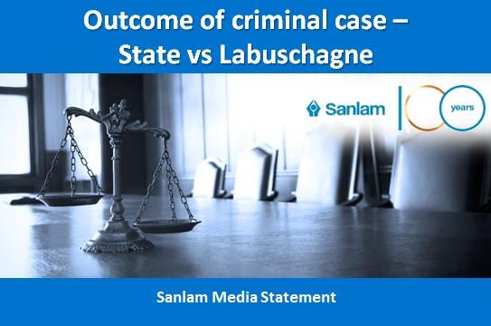 Media Statement: Outcome of criminal case – State vs Labuschagne