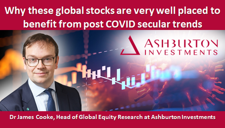 Why these global stocks are very well placed to benefit from post COVID secular trends