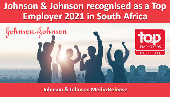 Johnson & Johnson recognised as a Top Employer 2021 in South Africa