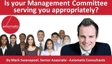 Is your Management Committee serving you appropriately?