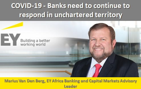 COVID-19 - Banks need to continue to respond in unchartered territory