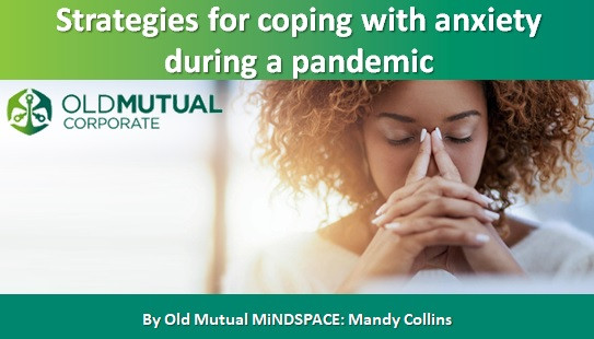 Strategies for coping with anxiety during a pandemic