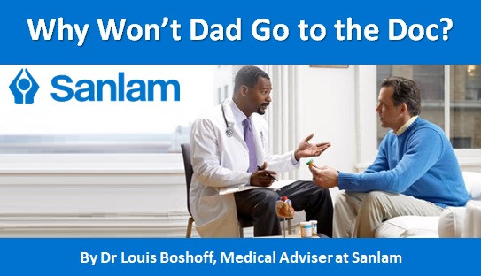 Why Won't Dad Go to the Doc?