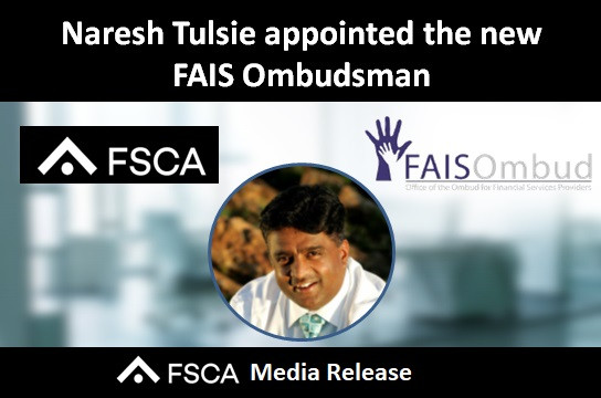 Naresh Tulsie appointed the new FAIS Ombudsman