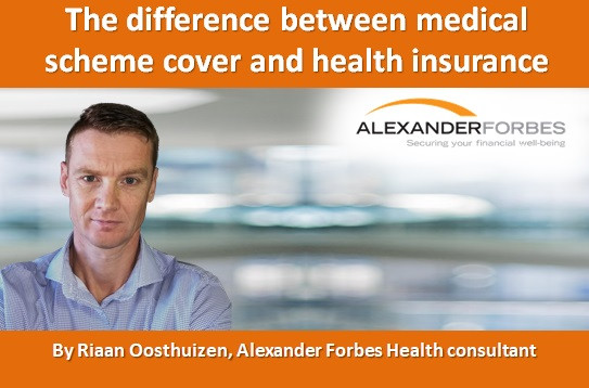 The difference between medical scheme cover and health insurance