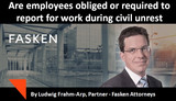Are employees obliged or required to report for work during civil unrest