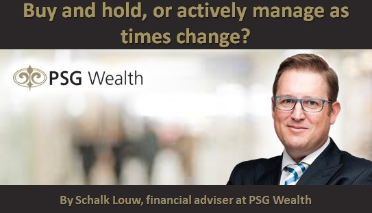 Buy and hold, or actively manage as times change?