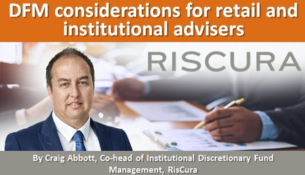 DFM considerations for retail and institutional advisers