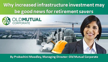 Why increased infrastructure investment may be good news for retirement savers