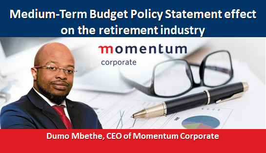 Medium-Term Budget Policy Statement effect on the retirement industry