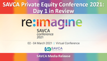 SAVCA Private Equity Conference 2021: Day 1 in Review