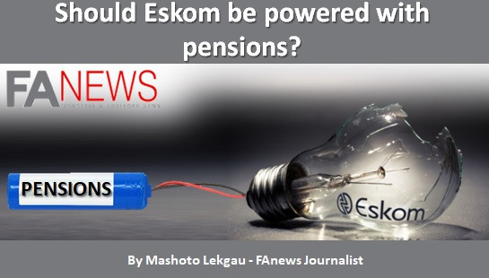 Should Eskom be powered with pensions?