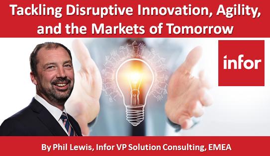Tackling Disruptive Innovation, Agility, and the Markets of Tomorrow