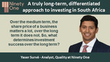A truly long-term, differentiated approach to investing in South Africa