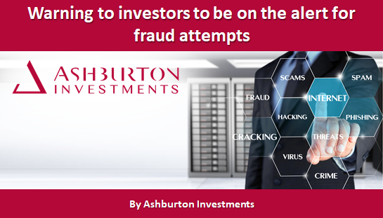 Warning to investors to be on the alert for fraud attempts