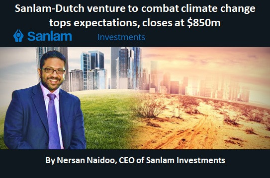 Sanlam-Dutch venture to combat climate change tops expectations, closes at $850m