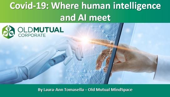 Covid-19: Where human intelligence and AI meet