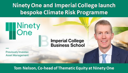 Ninety One and Imperial College launch bespoke Climate Risk Programme