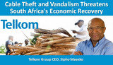 Cable Theft and Vandalism Threatens South Africa's Economic Recovery