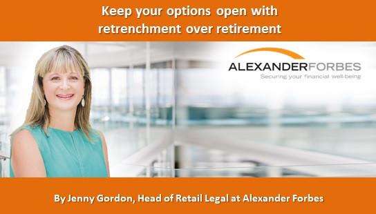 Keep your options open with retrenchment over retirement