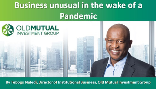 Business unusual in the wake of a Pandemic