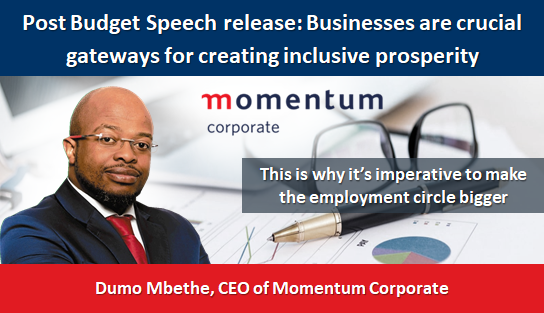 Post Budget Speech release: Businesses are crucial gateways for creating inclusive prosperity