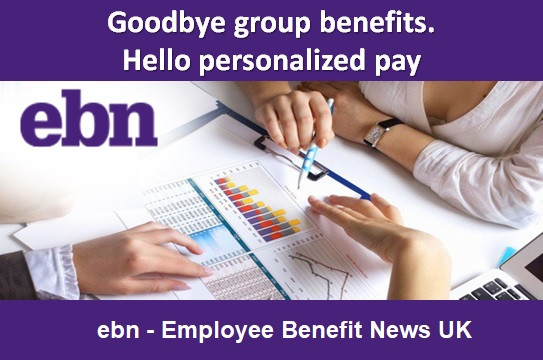 Goodbye group benefits. Hello personalised pay