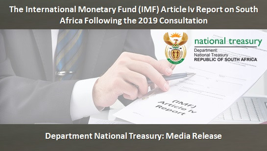 The International Monetary Fund (IMF) Article Iv Report on South Africa Following the 2019 Consultat
