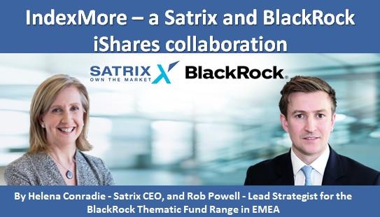 IndexMore – a Satrix and BlackRock iShares collaboration