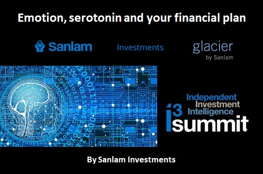 Emotion, serotonin and your financial plan