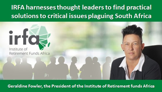 IRFA harnesses thought leaders to find practical solutions to critical issues plaguing South Africa